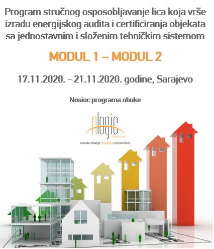Program stručnog osposobljavanje lica koja vrše izradu energijskog audita i certificiranja objekata sa jednostavnim i složenim tehničkim sistemima MODUL 1 i MODUL 2